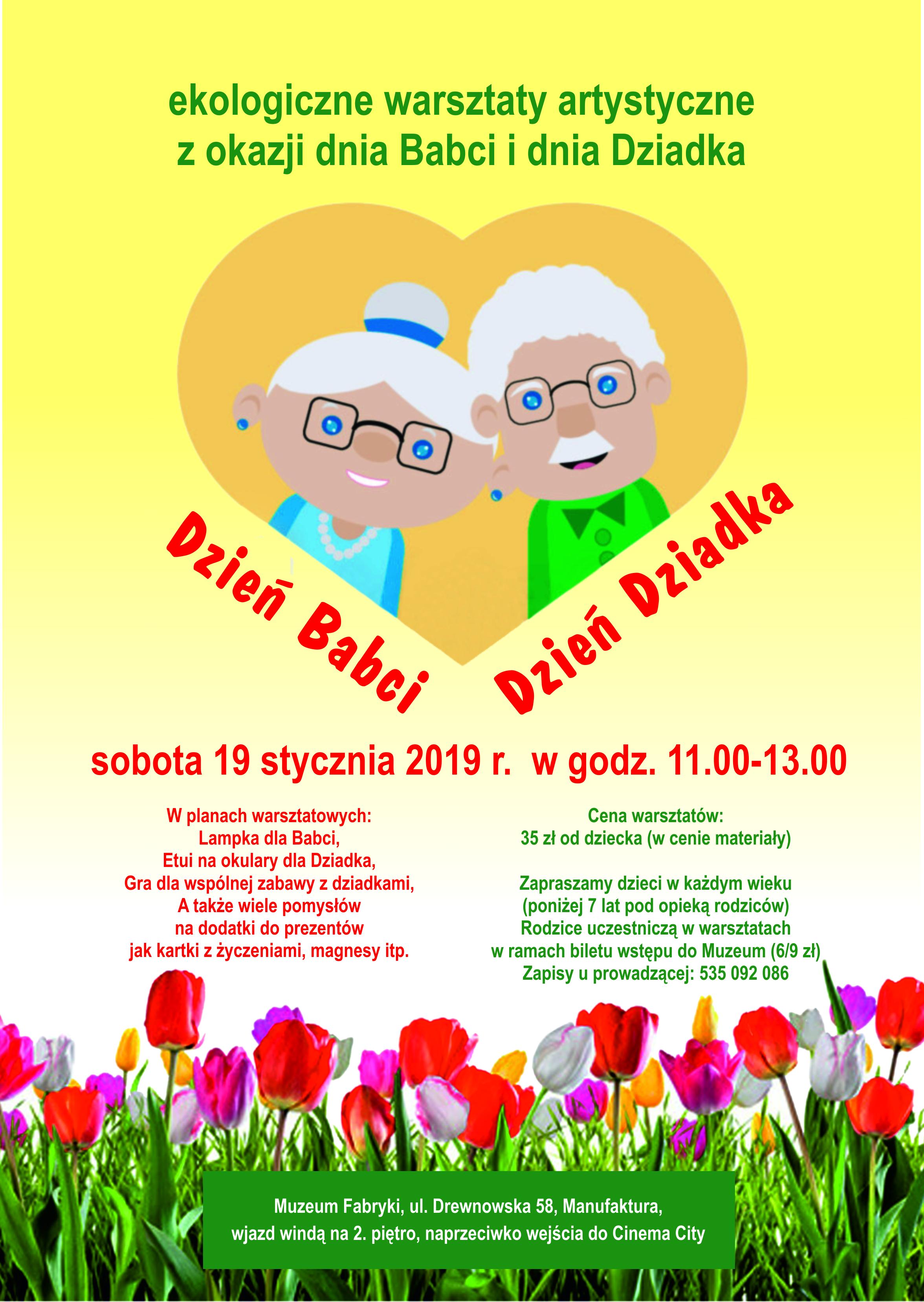60b6f2a240e765 Dzień Babci, Dzień Dziadka – Muzeum Fabryki - Manufaktura, Łódź